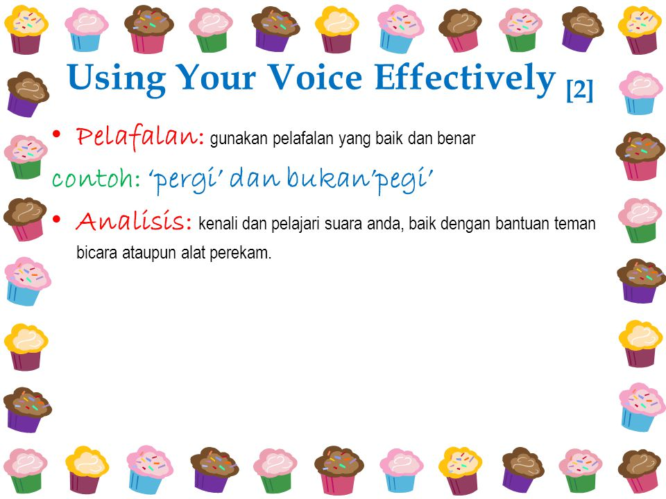 Using Your Voice Effectively [2]